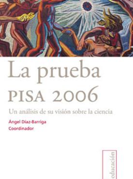 05 La Prueba PISA 2006. Un ana¦ülisis de su visio¦ün...