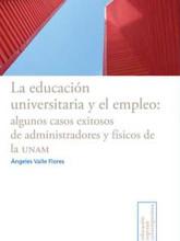 05 La educacio¦ün unversitaria y el empleo_algunos casos...