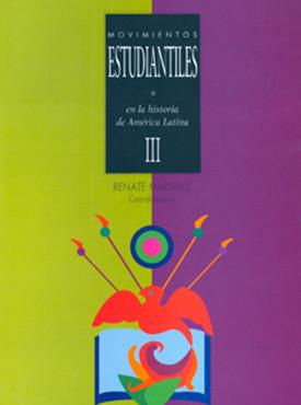 05 Movimientos estudiatiles en la historia de Ame¦ürica Latina III