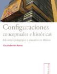 09 Configuraciones conceptuales e historicas del campo pedago¦ügico...