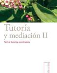 09 Tutori¦üa y mediacio¦ün II