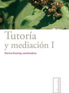 11 Tutori¦üa y mediacio¦ün I