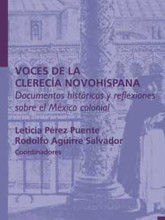 11 Voces de la clereci¦üa novohispana. Documentos histo¦üricos...