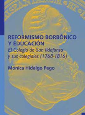 12 Reformismo borbo¦ünico y educacio¦ün. El Colegio...