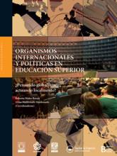 01 Organismos internacionales y poli¦üticas en educacio¦ün superior...