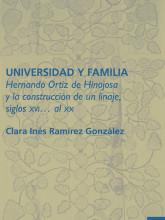01 Universidad y familia. Hernando Ortiz...