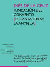 02 Ines_de_la_Cruz. Fundacio¦ün del convento...