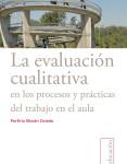 02 La evaluacio¦ün cualitativa de los procesos y pra¦ücticas de trabajo en el aula