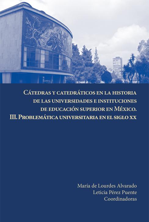 04 Cátedras y catedráticos en la historia de las universidades...III