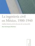 06 La ingenieri¦üa civil en Me¦üxico 1900-1940...