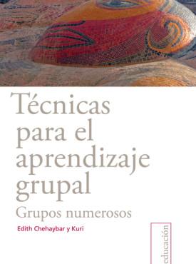 07 Te¦ücnicas para el aprendizaje grupal. Grupos numerosos
