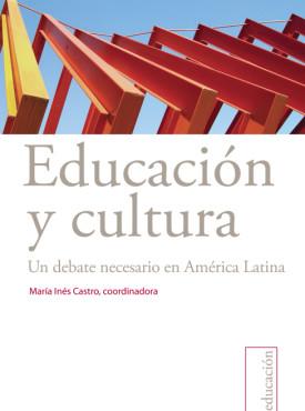 12 Educacio¦ün y cultura. Un debate necesario en AL