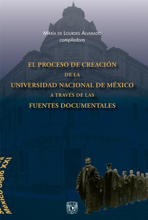 El proceso de creación UNAM