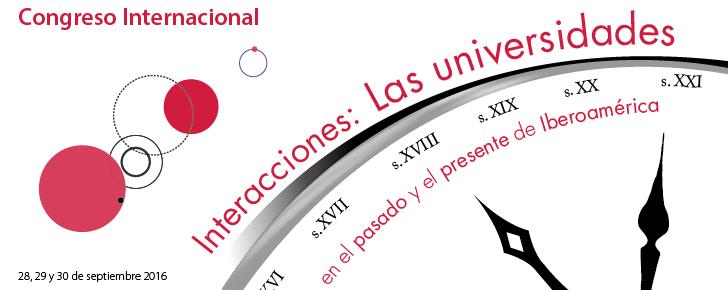 Interacciones: Las universidades en el pasado y el presente de Iberoamérica