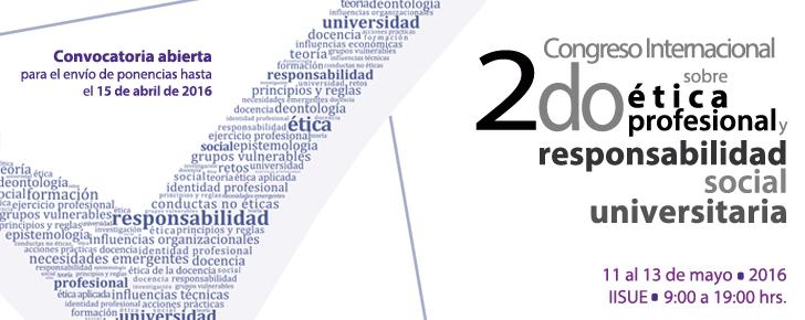 2do. Congreso Internacional sobre Ética profesional y responsabilidad social universitaria